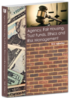 Agency, Fair Housing, Trust Funds, Ethics and Risk Management